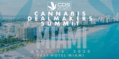 Cannabis Dealmakers Summit Miami tickets