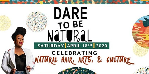 Dare to Be Natural presented by Natural Born Diva Hair & Wellness Expo