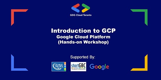 Introduction to GCP - Google Cloud Platform Hands-on Workshop (Via Webex)