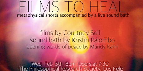 Films to Heal: Metaphysical Shorts accompanied by a live Sound Bath tickets