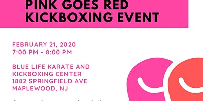 6TH ANNUAL PINK GOES RED KICKBOXING EVENT