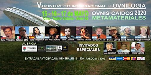 """V Congreso Internacional de Ovnilogía. """"Ovni Caídos 2020 - Metamateriales"""""""