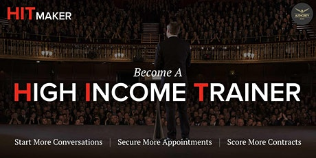 [HITMaker] Become a High Income Trainer, Boost Your Brand & Grow Your Sales tickets