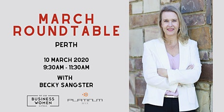 Perth, BWA: March Roundtable tickets
