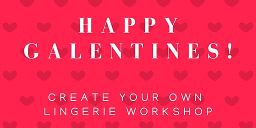 Make your own lingerie! #galentines
