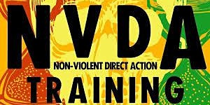 Save the date!  Non-Violent Direct Action Training (NVDA) Workshop