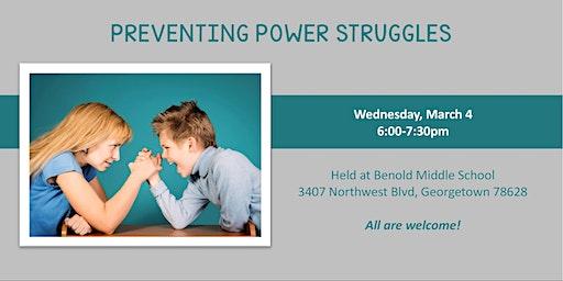 Preventing Power Struggles