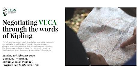 Negotiating VUCA through the words of Kipling tickets