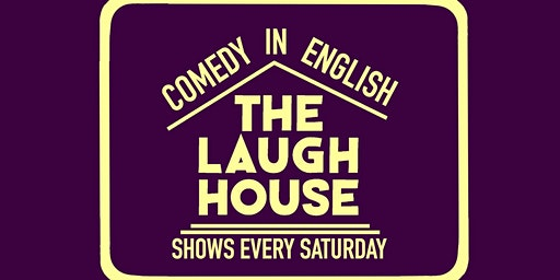 The Laugh House English Comedy Show Mar 7th