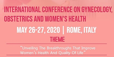 International Conference On Gynecology, Obstetrics And Women's Health biglietti