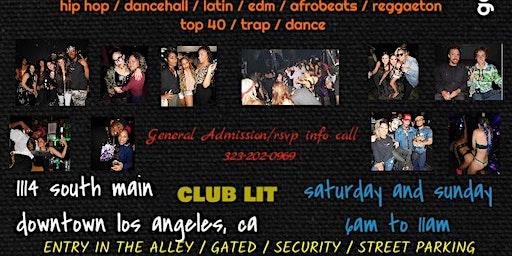 LIT (The LIT Lounge LA After After Party/lounge)