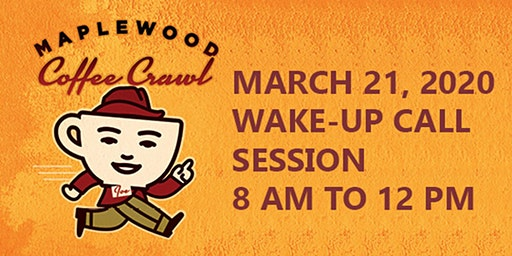Maplewood Coffee Crawl - Morning Wake Up Call