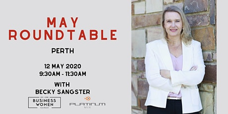 Perth, BWA: May Roundtable tickets