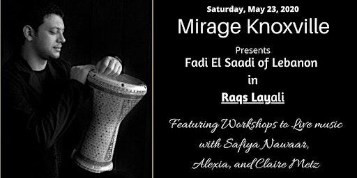 Mirage Presents Fadi El Saadi in Raqs Layali - Dance Workshops
