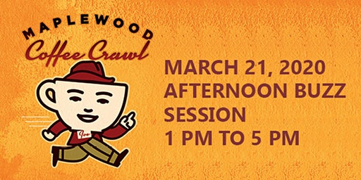 Maplewood Coffee Crawl - Afternoon Buzz Session