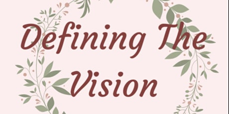 Defining The Vision  tickets