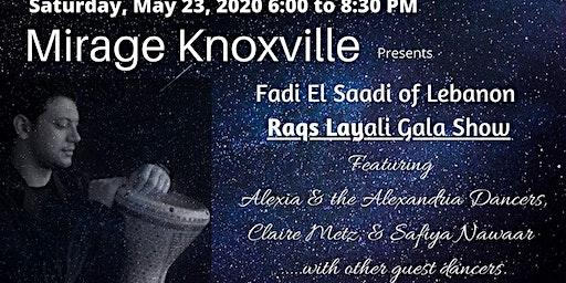 Raqs Layali Gala Show with Fadi El Saadi