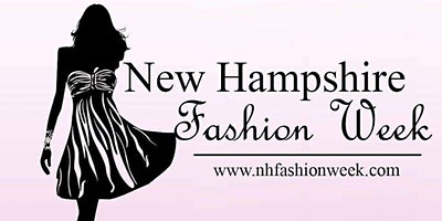 5th Annual New Hampshire Fashion Week