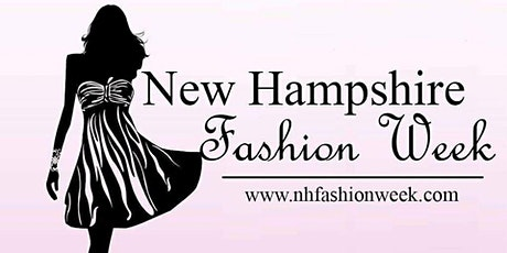 5th Annual New Hampshire Fashion Week tickets