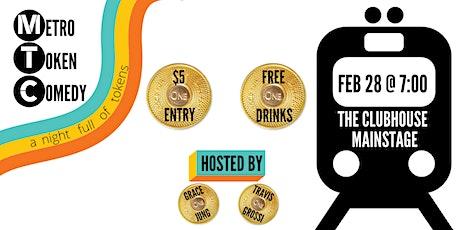 Metro Token Comedy Show tickets
