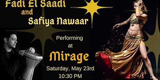 Mirage Presents Fadi El Saadi & Safiya Nawaar
