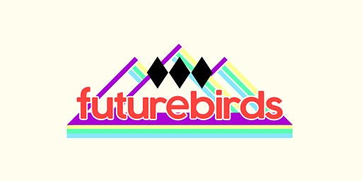 THE FUTUREBIRDS with Flaural