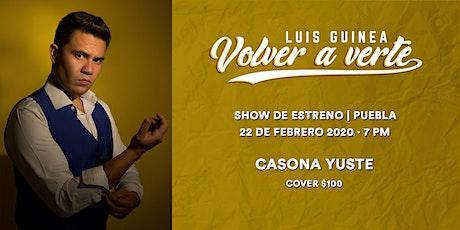 "Luis Guinea - Show de Estreno ""Volver A Verte"" boletos"