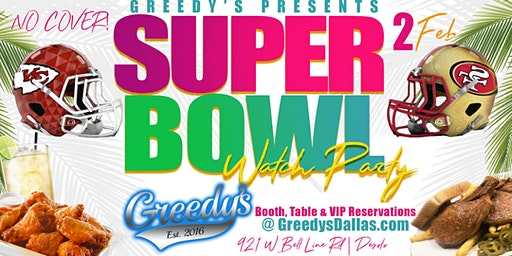 Greedy's Super Bowl Watch Party