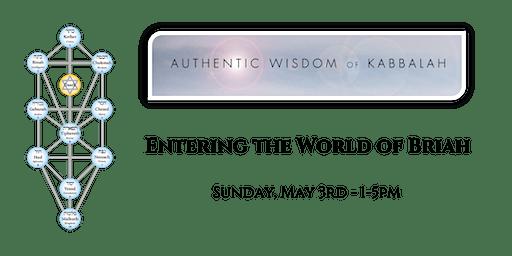 Kabbalah - Enter the World of Briah