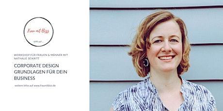 Corporate Design Grundlagen für dein Business | Frau mit Bizz trifft ... Tickets
