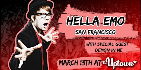 HELLA EMO SF with guest DEMON IN ME tickets