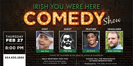 Comedy Night at Kelly Brothers! Feb 27th tickets