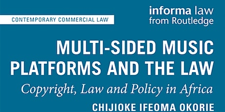 Multi-sided Music Platforms and the Law: Copyright, Law & Policy in Africa tickets