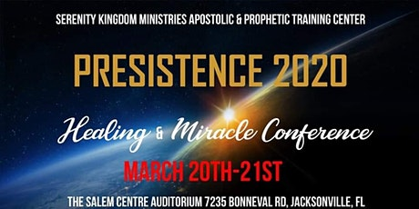 Persistence 2020 Healing & Miracle Conference tickets