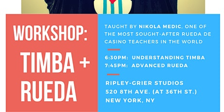 TIMBA & RUEDA WORKSHOPS WITH NIKOLA:  Understanding timba & Advanced Rueda tickets