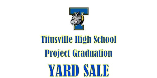 THS Project Graduation Yard Sale