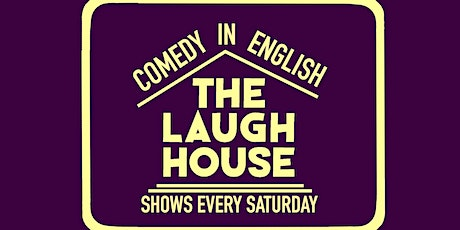 The Laugh House English Comedy Show Apr 11th tickets