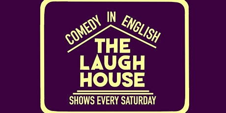 The Laugh House English Comedy Show Apr 18th tickets