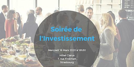 SOIREE DE L'INVESTISSEMENT à Strasbourg - 18 mars 2020