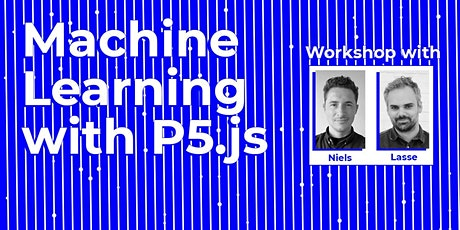 Workshop: Machine Learning with P5.js tickets