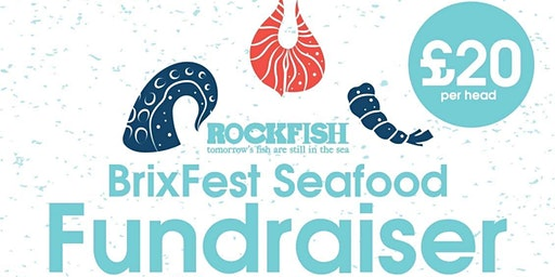 Brixfest 2020 Fundraiser Dinner at Rockfish - 3 Courses for £20!