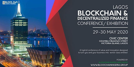 Blockchain & Decentralized Finance Conference/ Exhibition Lagos 2020 tickets