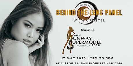Behind The Lens Panel with Crystel feat Miss Runway Supermodel Australia tickets