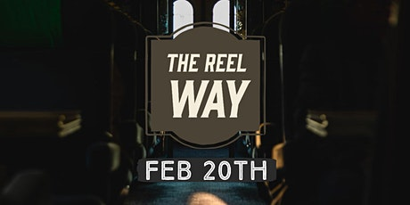 The Reel Way 2020 tickets