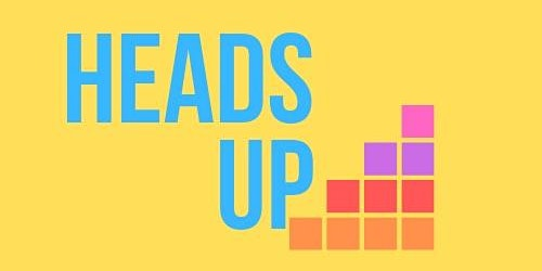 HeadsUp Event 2