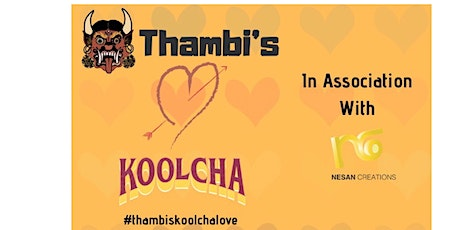 THAMBI'S X KOOLCHA NORTH MEETS SOUTH INDIAN VALENTINES SPECIAL tickets