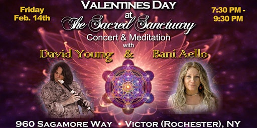 Valentines Day Concert & Meditation at The Sacred Sanctuary