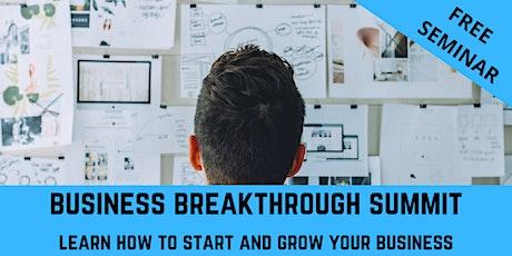 Business Breakthrough Summit - 2-Day FREE Seminar tickets