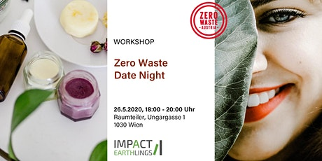 Zero Waste Date Night – Naturkosmetik selber machen Workshop Tickets