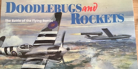 Adult Lecture Series: Bob Ogley on Doodlebugs and Rockets tickets